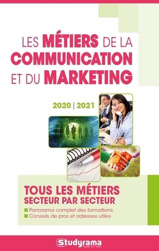 Les métiers de la communication et du marketing  Edition 2020-2021