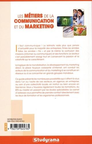 Les métiers de la communication et du marketing  Edition 2021-2022