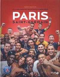 Fabien Baumann - Paris Saint-Germain - Le livre officiel de la saison 2019-2020.
