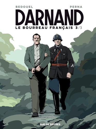 Darnand, le bourreau français Tome 3