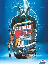 Fabien Bedouel et Pat Perna - Valhalla Hotel Tome 2 : Eat the gun.