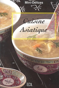 Fabien Bellahsen et Daniel Rouche - Cuisine asiatique.