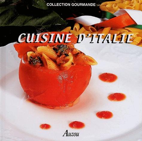 Fabien Bellahsen et Daniel Rouche - Cuisine d'Italie.
