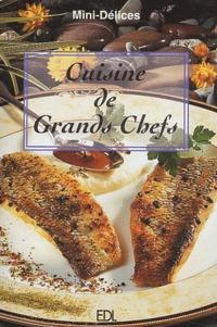 Fabien Bellahsen et Daniel Rouche - Cuisine de Grands Chefs.