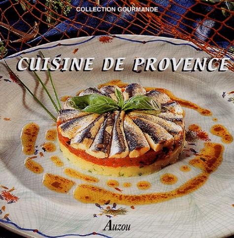 Fabien Bellahsen et Daniel Rouche - Cuisine de Provence.