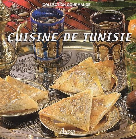 Fabien Bellahsen et Daniel Rouche - Cuisine de Tunisie.