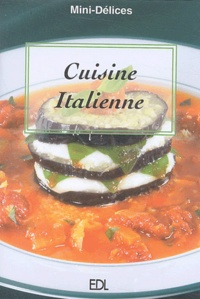 Fabien Bellahsen et Daniel Rouche - Cuisine italienne.
