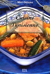 Fabien Bellahsen et Daniel Rouche - Cuisine tunisienne.