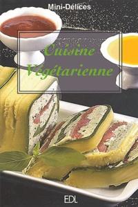 Fabien Bellahsen et Daniel Rouche - Cuisine végétarienne.
