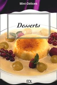 Fabien Bellahsen et Daniel Rouche - Desserts.
