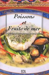 Fabien Bellahsen et Daniel Rouche - Poissons et fruits de mer.