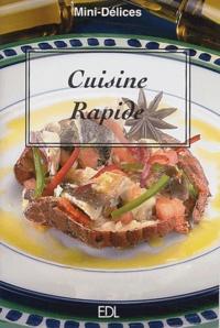 Fabien Bellashen et Daniel Rouche - Cuisine Rapide.