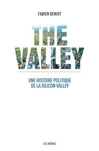 The Valley - Une histoire politique de la Silicon Valley.pdf