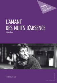 Fabien Borel - L'Amant des nuits d'absence.