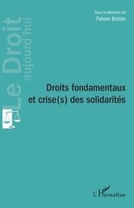 Fabien Bottini - Droits fondamentaux et crise(s) des solidarités.