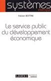 Fabien Bottini - Le service public du développement économique.