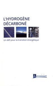Openwetlab.it L'hydrogène décarboné - Un défi pour la transition énergétique Image