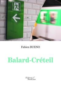 Fabien Bueno - Balard-Créteil.