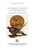 Fabien Cardoni - Les banques françaises et la Grande Guerre - Journées d'études du 20 janvier 2015.
