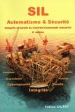 Fabien Ciutat - SIL Automatisme & Sécurité - Intégrité et sûreté du contrôle-commande industriel.