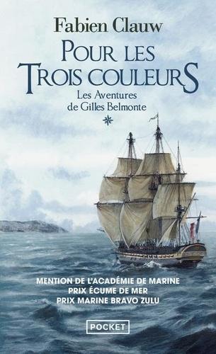 Les aventures de Gilles Belmonte Tome 1 Pour les trois couleurs