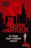 Fabien Clavel - Ce stage était vraiment mortel !.