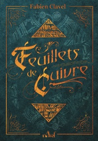 Fabien Clavel - Feuillets de cuivre.