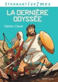 Fabien Clavel - La dernière odyssée.