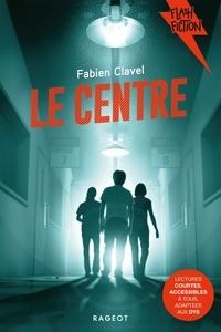 Fabien Clavel - Le Centre.