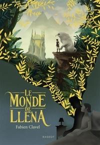 Fabien Clavel - Le monde de Lléna.