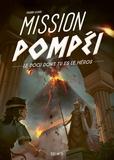Fabien Clavel - Mission Pompéi.