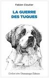 Fabien Cloutier - La guerre des tuques.