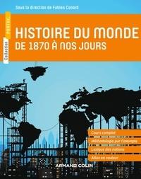 Fabien Conord - Histoire du monde de 1870 à nos jours.