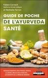Fabien Correch et Nathalie Ferron - Guide de poche de l'ayurvéda santé.