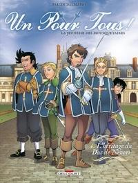 Fabien Dalmasso - Un pour tous ! La jeunesse des mousquetaires Tome 4 : L'héritage du Duc de Nevers.