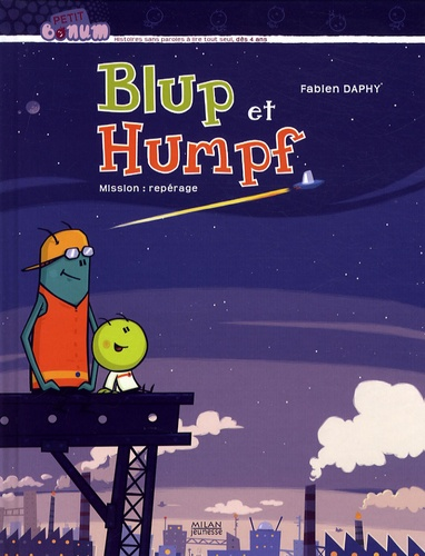 Fabien Daphy - Blup et Humpf - Mission : repérage.