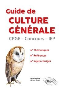 Fabien Delrue et Jérôme Ravat - Guide de culture générale.