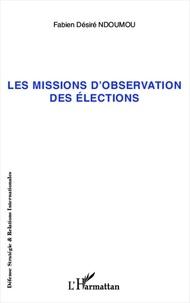 Fabien Désiré Ndoumou - Missions d'observation des élections.
