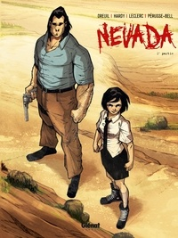 Fabien Dreuil et Xavier Hardy - Nevada Tome 1 : .