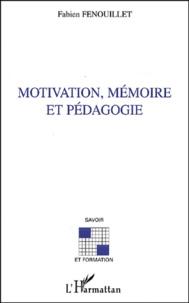 Fabien Fenouillet - Motivation, mémoire et pédagogie.