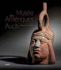 Fabien Ferrer-Joly et  Musée des Amériques d'Auch - Auch collections.