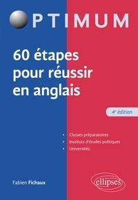 Fabien Fichaux - 60 étapes pour réussir en anglais.