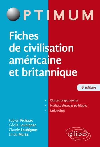 Fiches de civilisation américaine et britannique 4e édition