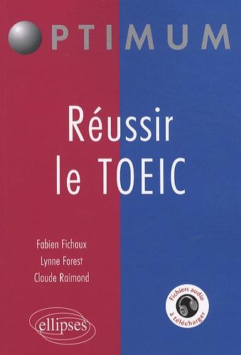 Fabien Fichaux et Lynne Forest - Réussir le TOEIC.