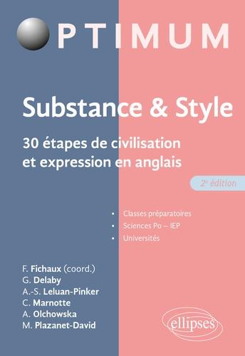 Substance & style. 30 étapes de civilisation et expression en anglais 2e édition