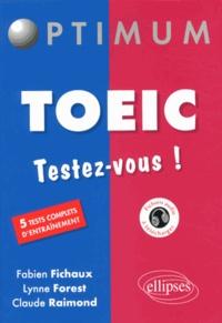 Fabien Fichaux et Lynne Forest - TOEIC - Testez-vous !.