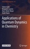 Fabien Gatti et Benjamin Lasorne - Applications of Quantum Dynamics in Chemistry.