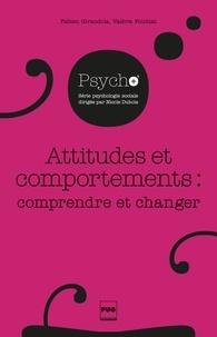 Fabien Girandola - Attitudes et comportements.