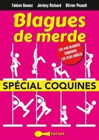Fabien Gomez et Jérémy Richard - Blagues de merde - Spécial coquines.