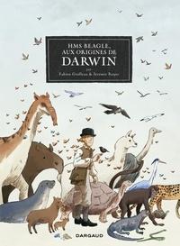 Fabien Grolleau et Jérémie Royer - HMS Beagle, Aux origines de Darwin.